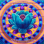 Karolina Cicha & Shafqat Ali Khan - POLAND - PAKISTAN. MUSIC WITHOUT BORDERS
