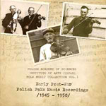 EARLY POST-WAR POLISH FOLK MUSIC RECORDINGS (1945-1950)