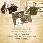 EARLY POST-WAR POLISH FOLK MUSIC RECORDINGS (1945-1950)