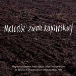 seria Folk Music Collection ISPAN 'MELODIE ZIEMI KUJAWSKIEJ'
