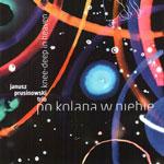 Janusz Prusinowski Trio 'PO KOLANA W NIEBIE'