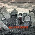 Daniel Kahn - BAD OLD SONGS