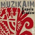 Kapela Brodów - MUZIKAIM