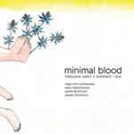 MINIMAL BLOOD. tradycyjne pieśni o kobietach i krwi