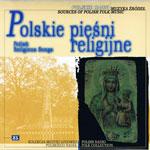 seria Muzyka Źródeł vol. 25 'POLSKIE PIEŚNI RELIGIJNE'
