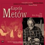 seria Muzyka Źródeł vol. 31 'KAPELA METÓW'