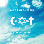 Naxos Orchestra - LIVE AT POLIN - COEXIST