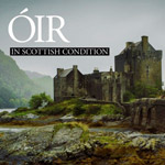 Óir - IN SCOTTISH CONDITION