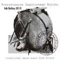 Poszukiwacze Zaginionego Rulonu 'FOLK BALTICA 2013'